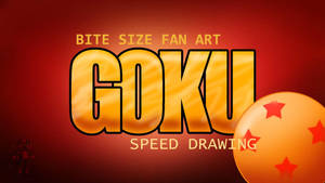GOKU SPEED DRAWIN THUMBNAIL+VIDEO by IDROIDMONKEY