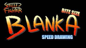 BITE SIZE BLANKA SPEED DRAWING THUMBNAIL +VIDEO by IDROIDMONKEY