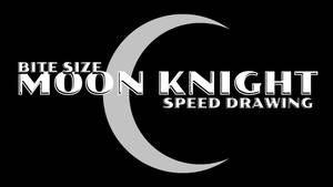 BITE SIZE MOON KNIGHT THUMBNAIL+VIDEO by IDROIDMONKEY