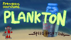 PLANKTON SPEED DRAWING THUMBNAIL+VIDEO by IDROIDMONKEY