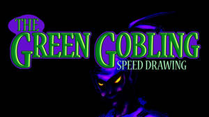 THE GREEN GOBLIN SPEED DRAWING THUMB +VIDEO by IDROIDMONKEY