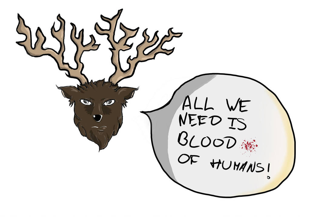 All we need is blood of humans ! by Fanhren