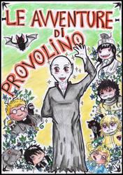 Le avventure di provolino by FuriarossaAndMimma