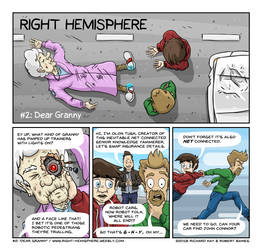 Right Hemisphere #002 - Dear Granny by Bertrood