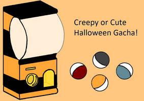 Halloween Gacha machine! Cute or Creepy themed. by PinkFluffyTurtlel