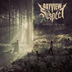 BAYVIEW SUSPECT // Survival or Ruin by 3mmI