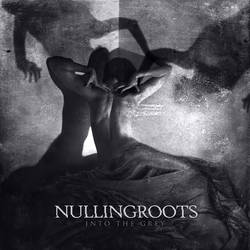 NULLINGROOTS // Into The Grey by 3mmI