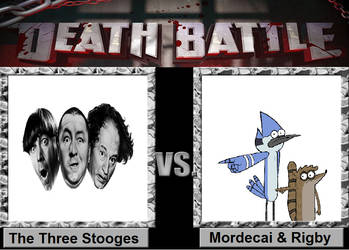 Death Battle: Mordecai and Rigby vs Stooges by TanimationLLC