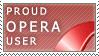 Proud Opera User by hdigital