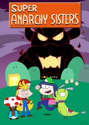 Super Anarchy Sisters by NikoAnesti