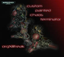 Custom painted ChaosTerminator by orgxiiifreak