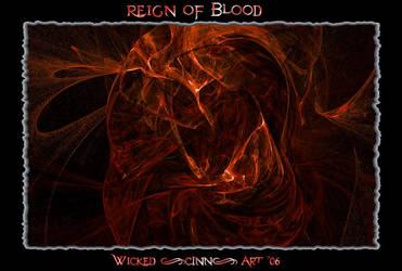 Regin Of Blood by Wicked-CINN-Art
