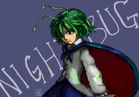 NIGHTBUG by blameshiori