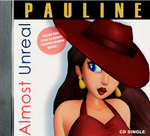 'ALMOST UNREAL' by Pauline by DarkOverlord1296