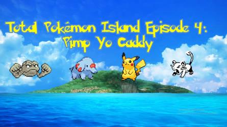 Total Pokemon Island: Episode 4 Thumbnail by bayocakes98