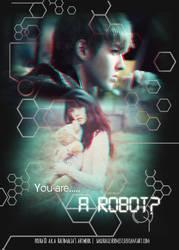 -You Are A Robot?- by SakuraSilverMist