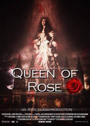 -Queen of Rose- by SakuraSilverMist