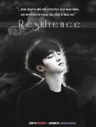 -Resilience- by SakuraSilverMist