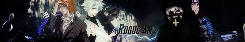 Rogue amv Youtube Banner by 17flip