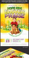 Kids Easter Praise Church Flyer Template by Godserv