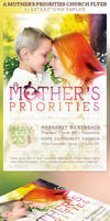 A Mothers Priorities Church Flyer Template by Godserv