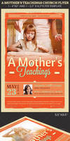 A Mothers Teachings Church Flyer Template by Godserv