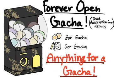 Forever Open OTA Gacha! [Read Descroption] by xDoki-Dokix