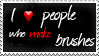 I love people who make brushes by Yvonne777