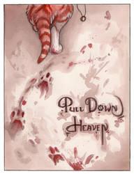 Pull Down Heaven 10 by MoonsongWolf
