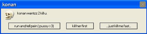 konan wantz 2 kill u.... by lovely-girl03