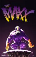 THE MAXX by CharlyChive