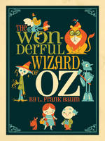 Wonderful Wizard of Oz by Montygog