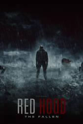 Red Hood: The Fallen Poster #2 (Fan Film) by visuasys