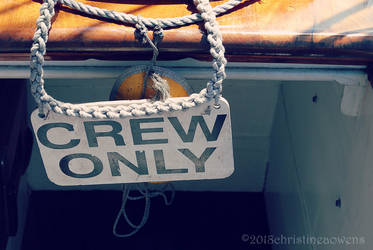 crew only sign by ChristinePhotoArt