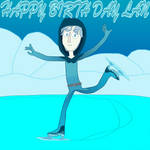 Happy Birth Day Laaaan by WonderfulWiz