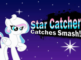 Star Catcher for Smash by 4-Chap