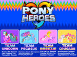 Pony Heroes Teams by 4-Chap