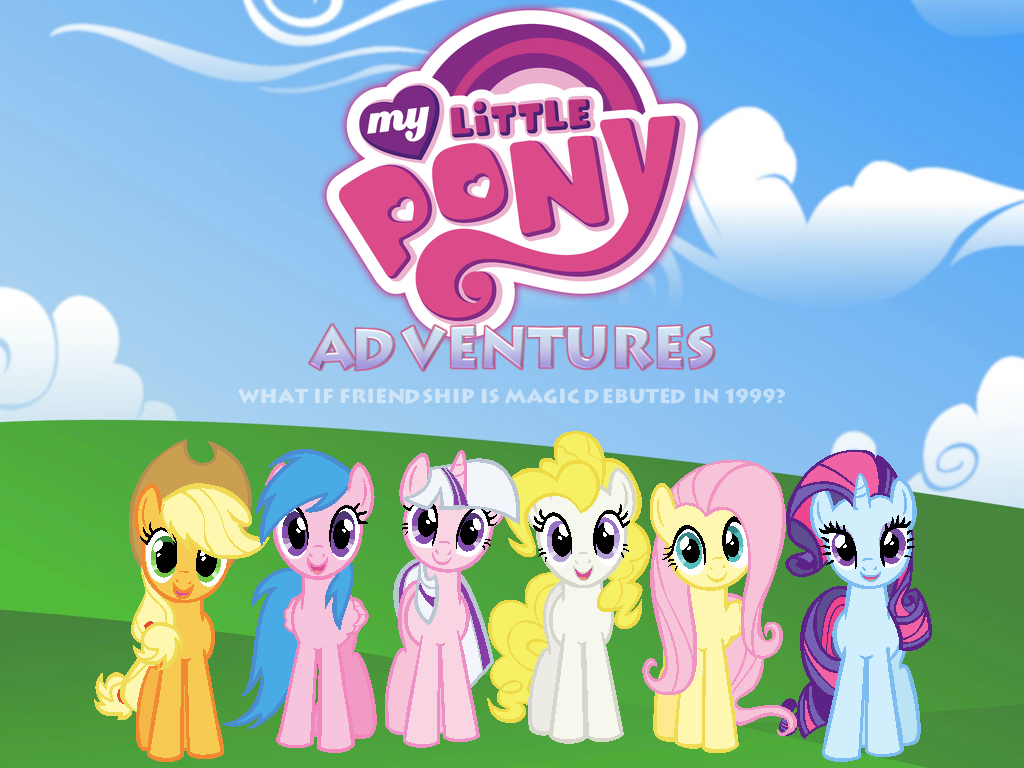 Friendship is Magic 1999/My Little Pony Adventures by 4-Chap