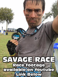 Savage Race + YouTube Link to Race Footage by Arbok-X