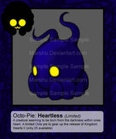 Octo-Pies: Heartless by Marshu