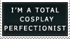 Cosplay Perfectionist Stamp by gwiishie