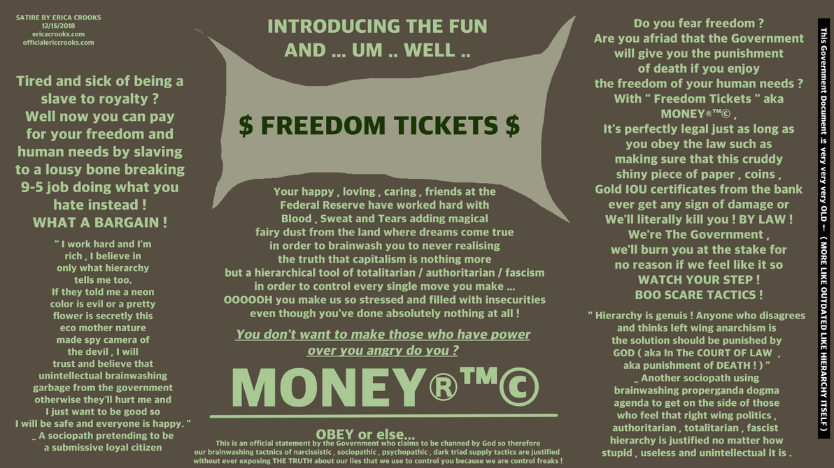 Freedom Tickets ( political satire ) by officialericcrooks