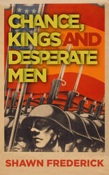 Chance Kings and Desperate Men by ebooklaunch
