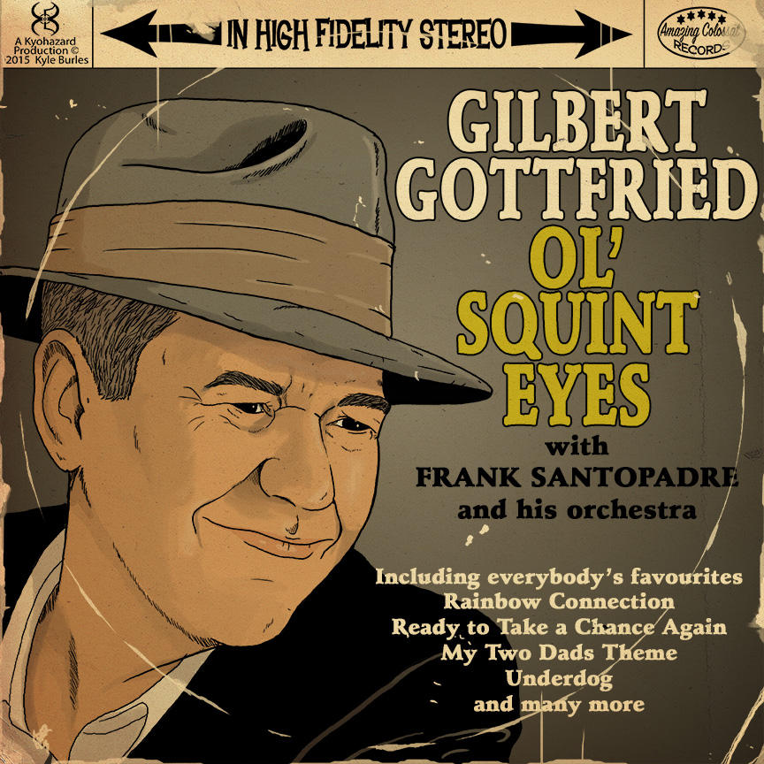 Gilbert Gottfried Sings! by Kyohazard