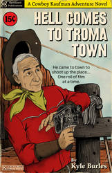 Hell Comes to Troma Town by Kyohazard