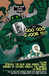 googoogjoob 11 gig poster by mytymark