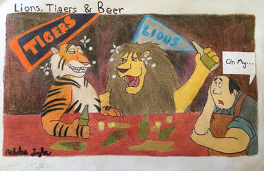 Lions, Tigers and Beer by ntaylor24