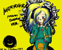 Matryoshka - Kotsuki Ver. by Chichiro1997