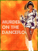 Murder On The Dance Floor by colaja