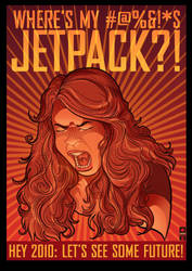 Where's My Jetpack? Poster by PaulSizer
